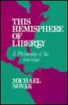 Hemisphere of Liberty - Michael Novak