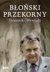 Błoński Przekorny. Dziennik. Wywiady - Jan Błoński