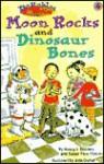 Moon Rocks and Dinosaur Bones - Nancy I. Sanders, Susan Titus Osborn