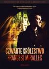Czwarte królestwo - Francesc Miralles
