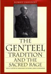 The Genteel Tradition And The Sacred Rage: High Culture vs. Democracy in Adams, James & Santayana - Robert Dawidoff