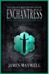 Enchantress - James Maxwell