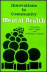 Innovations in Community Mental Health - Saul Cooper