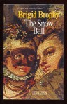 The Snow Ball - Brigid Brophy