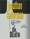 Dr. Death (Alex Delaware, #14) - Jonathan Kellerman, John Rubinstein