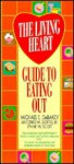 The Living Heart Guide to Eating Out - Michael E. Debakey, Antonio M. Gotto Jr., Lynne W. Scott