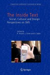 The Inside Text: Social, Cultural and Design Perspectives on SMS - Richard Harper, Leysia Palen, A. Taylor