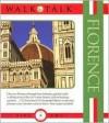 Walk & Talk: Florence - Anne Holler, Maria Tucci