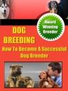 Dog Breeding Secrets - Robert Ford