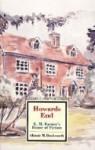 Howards End: E.M. Forster's House of Fiction (Twayne's Masterwork Studies No. 93) - Alistair M. Duckworth