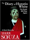 The Diary of Horatio White - Mark Souza