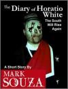 The Diary of Horatio White - Mark Souza
