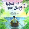 What Is My Song? - Dennis Linn, Sheila Fabricant Linn, Matthew Linn