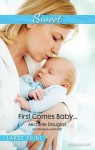 First Comes Baby... - Michelle Douglas