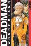 Deadman Wonderland Volume 5 - Jinsei Kataoka, Kazuma Kondou