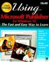 Using Microsoft Publisher for Windows 95 - Edward C. Willett, Edward Willett