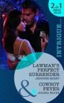 Lawman's Perfect Surrender / Cowboy Fever - Jennifer Morey, Joanna Wayne