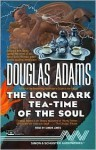 The Long Dark Tea-Time of the Soul - Douglas Adams, Simon Jones
