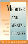 Medicine Mental Illness - Marvin E. Lickey, Barbara Gordon