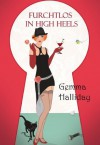 Furchtlos in High Heels (Maddie Springer Serie) (German Edition) - Gemma Halliday, Ute-Christine Geiler