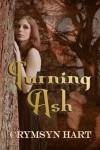 Turning Ash - Crymsyn Hart