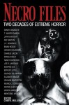 Necro Files: Two Decades of Extreme Horror - Bentley Little, George R.R. Martin, Edward Lee, Cheryl Mullenax