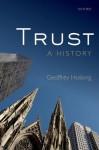 Trust: A History - Geoffrey Hosking