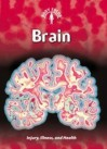Brain: Injury, Illness And Health - Steve Parker