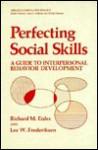 Perfecting Social Skills - Richard M. Eisler