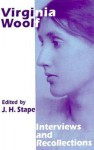 Virginia Woolf: Interviews and Recollections - J.H. Stape