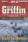 Call To Arms - W.E.B. Griffin, Dick Hill