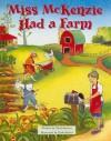 Miss McKenzie Had a Farm (Pair-It Books) - Tim Johnson, Linda Kelen