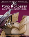 Ford Roadsters Custom Interiors - Ron Mangus, Gary Smith, Gary D. Smith