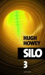 Silo - épisode 3 (Exofictions) (French Edition) - Hugh Howey, Yoann Gentric