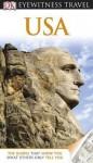 DK Eyewitness Travel Guide: USA. - Penguin Books LTD