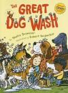 The Great Dog Wash - Shellie Braeuner, Robert Neubecker
