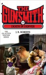 The Gunsmith #279: Death in Denver - J.R. Roberts