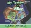 My Teacher Is an Alien - Bruce Coville, Liza Ross