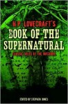 H.P. Lovecraft's Book of the Supernatural: Classic Tales of the Macabre - Randy Broecker, Stephen Jones