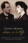 Letters To His Wife - Gustav Mahler