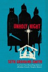 Unholy Night - Seth Grahame-Smith, Peter Berkrot