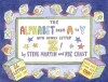 The Alphabet from A to Y With Bonus Letter Z! - Steve Martin, Roz Chast