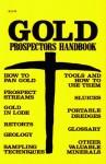 Gold Prospectors Handbook - Jack Black