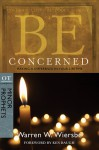 Be Concerned (Minor Prophets): Making a Difference in Your Lifetime - Warren W. Wiersbe