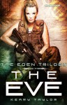 The Eve - Keary Taylor