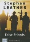 False Friends - Stephen Leather, Paul Thornley