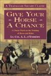 Give Your Horse a Chance - A.L. D'Endrody