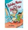 Holiday Mania at the House of Fun - Jon Blake, David Roberts