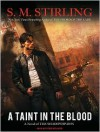 A Taint in the Blood - S.M. Stirling, Todd McLaren