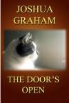 The Door's Open - Joshua Graham